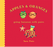 Apples and Oranges, Going Bananas with Pairs